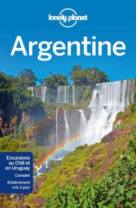 Trek en Argentine Guide de voyage Lonely Planet Argentine