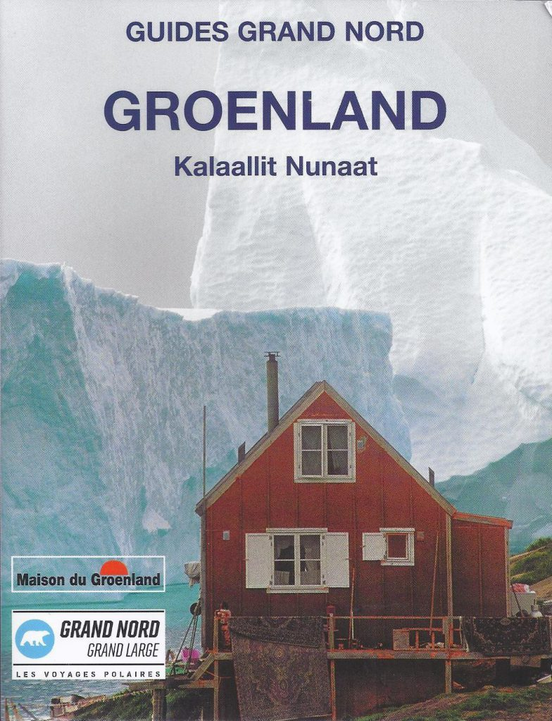 Guide du Groenland, édition Grand Nord Grand Large