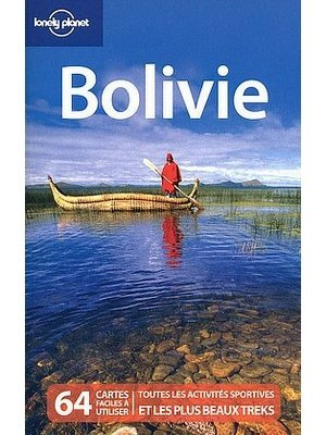 Voyage en Bolivie Guide de voyage Lonely Planet Bolivie