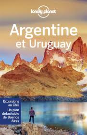 Le guide voyage Lonely Planet sur l'argentine